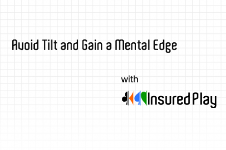Avoid Tilt and Gain a Mental Edge with InsuredPlay