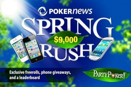 Növeld a bankrollod és nyerj telefont a PokerNews PartyPoker $9,000 Spring Rush-sal