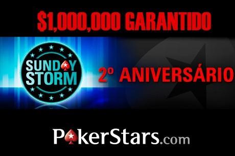 Aniversário Sunday Storm, $1 Milhão Garantido Amanhã!