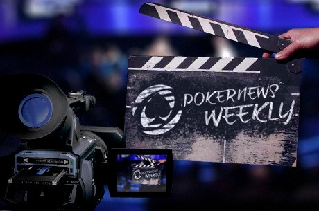 PokerNews Weekly:  Torneios ao Vivo e Crime Organizado