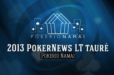 PokerNews taurė'2013@Pokerio namai