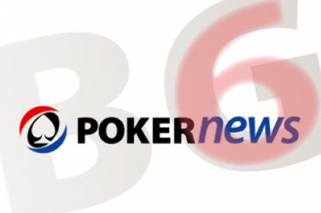 Юхуу, станахте на 6 – честито за чудесния PokerNews.bg...