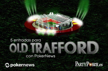 Juega en Old Trafford con con PokerNews