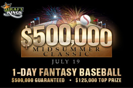 Introducing the $500,000 Midsummer Classic on DraftKings