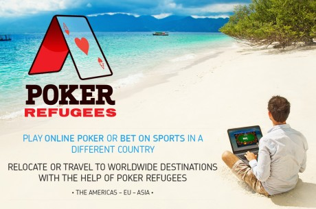 Win a FREE International Poker Relocation with Poker Refugees