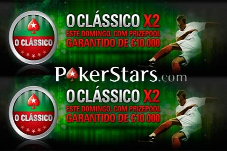 Clássico X2 - €10,000 de Prize Pool Garantido na PokerStars