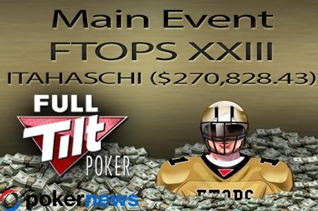"FTOPS XXIII: Alemão ""Itahaschi"" Vence Main Event ($270,828.43)"