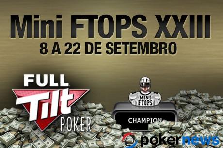 Mini Full Tilt Online Poker Series XXIII: Mais 3 Torneios e +$370,000 em Disputa Hoje