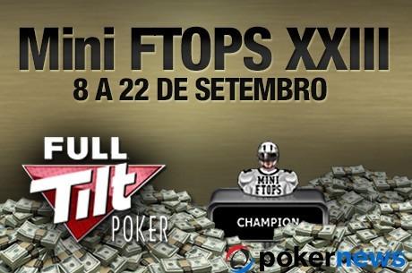 Mini Full Tilt Online Poker Series XXIII Terminam Hoje com mais de $900,000 em Jogo
