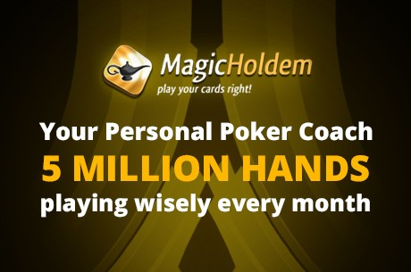 Let MagicHoldem Be Your Personal Poker Coach