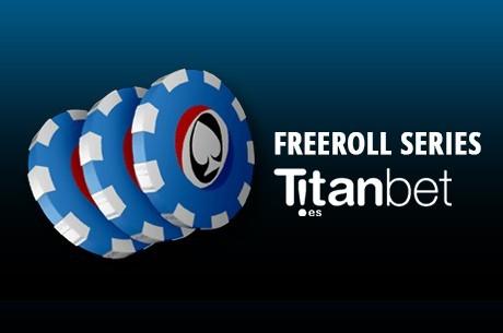 Juega las Freeroll Series en Titanbet.es y consigue tu parte de los 900€ en premios