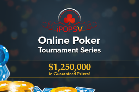 Betfair Poker Announces the Fifth iPOPS Online Poker Tournament Series!