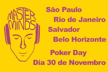 Masterminds Poker Day Dia 30 de Novembro em São Paulo