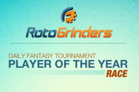 RotoGrinders.com Daily Fantasy Sports Player of the Year Race Coming Down to the Wire!