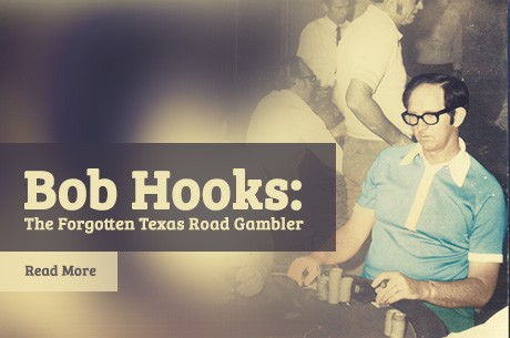 Bob Hooks: The Forgotten Texas Road Gambler