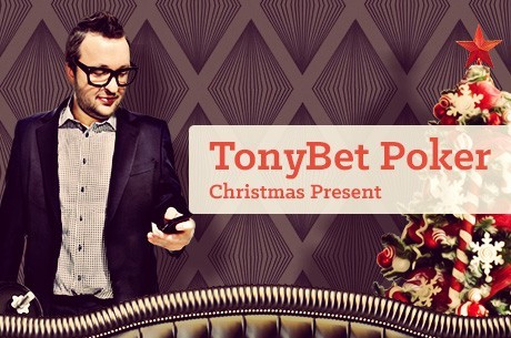 TonyBet Poker Launches With an Early Christmas Surprise!