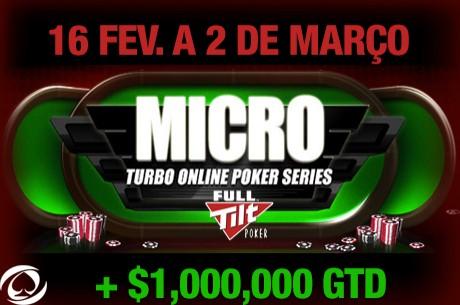 Micro Turbo Online Poker Series (MTOPS) de 16 Fev. a 2 de Março na Full Tilt Poker