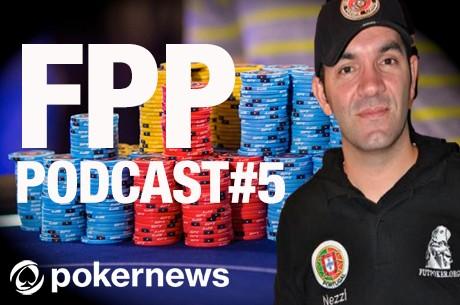 """FPP Podcast #5 - Futebol, Poker e Política com Nelson """"Nezzi"""" Rocha"""