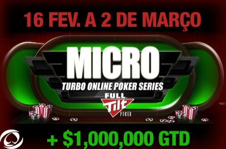 Micro Turbo Online Poker Series (MTOPS) Arrancam Amanhã na Full Tilt Poker