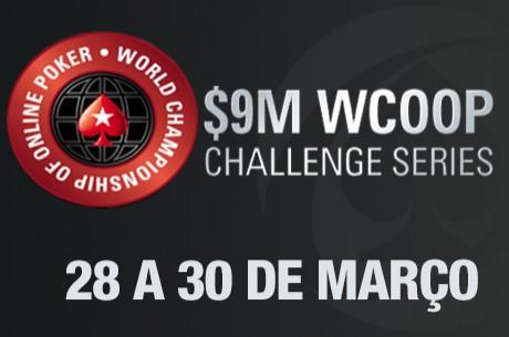 De 28 a 30 de Março WCOOP Challenge na PokerStars - $9 Milhões Garantidos