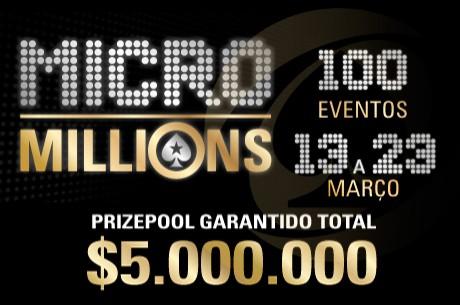 MicroMillions 7 Terminam Hoje com Main Event e + 9 Torneios ($1,000,000 Garantido)