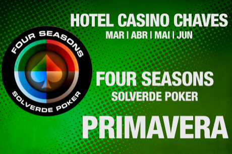 Arranca Amanhã a Four Seasons Primavera no Casino de Chaves