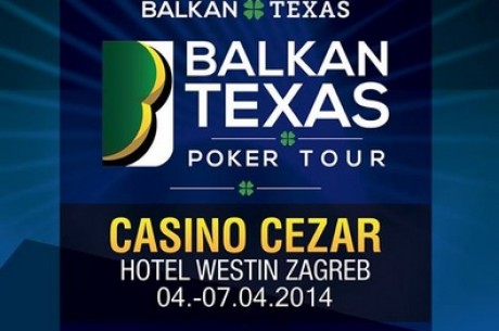Balkan Texas Poker Tour Event u Zagrebu Počinje u Petak, 4. Aprila