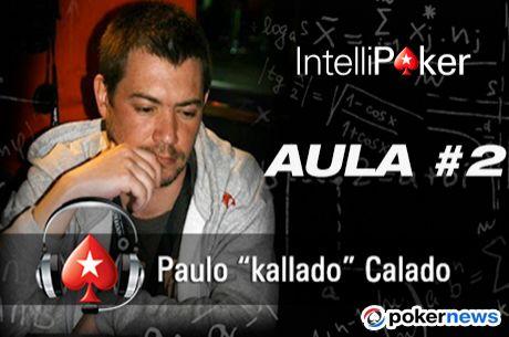2ª Aula No Limit Hold'em NL2 por Paulo Calado