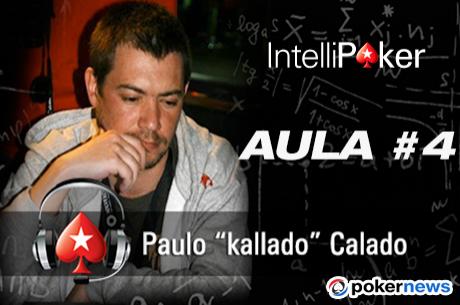 4ª Aula No Limit Hold'em NL2 por Paulo Calado
