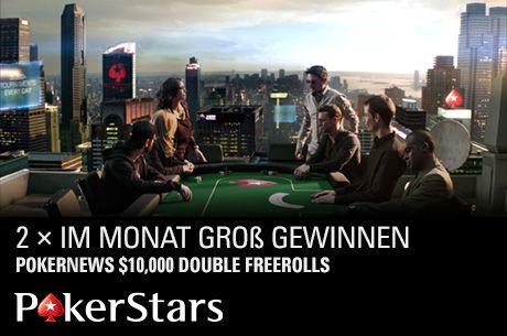 PokerStars $10,000 DOUBLE Freerolls