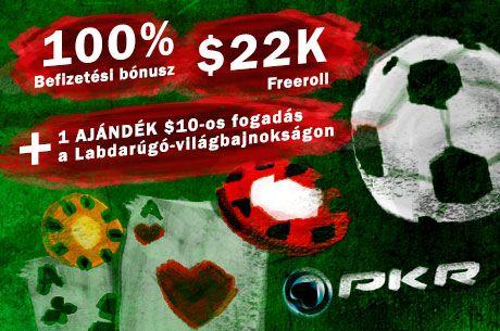 $22.000 Freerollok és ajándék $10 fogadás a focivébén a PKR új játékosainak