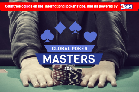 "Global Poker Index Announces the Global Poker Masters: ""It's Going to Be Poker's World..."