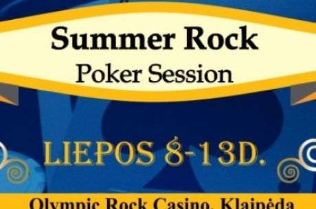 """Klaipėdoje rengiamas įspūdingas """"Summer Rock Poker Session"""" pokerio festivalis"""
