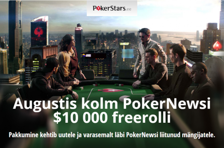 Augustis PokerStarsis kolm PokerNews $10 000 freerolli