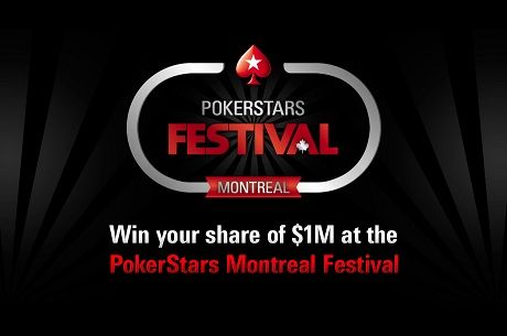 PokerStars is Back for Montreal Festival; Win a Main Event Seat!