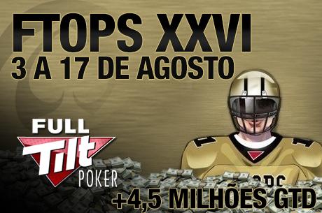 Full Tilt Online Poker Series XXVI - Mais de $4,5 Milhões Garantidos de 3 a 17 de Agosto
