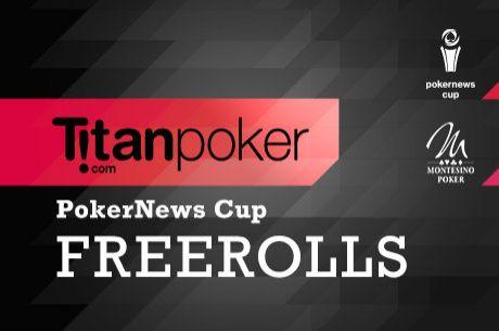 Freerolls PokerNews Cup na Titanpoker 2x€850