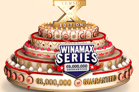 Winamax Series X - €6,000,000 Garantidos Até 17 de Setembro