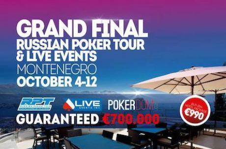 Grand Final Live Events Int. & Russian Poker Tour Montenegro u Splendidu od 4. do 12...