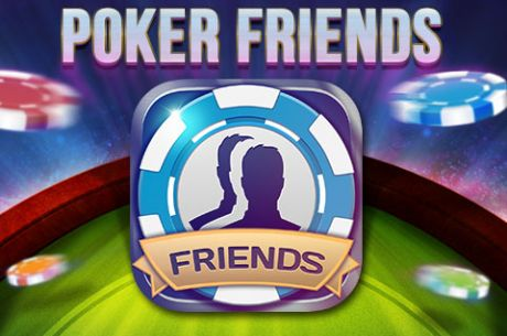 Popular Social Poker App, Poker Friends, Stacks Up Half a Million Downloads