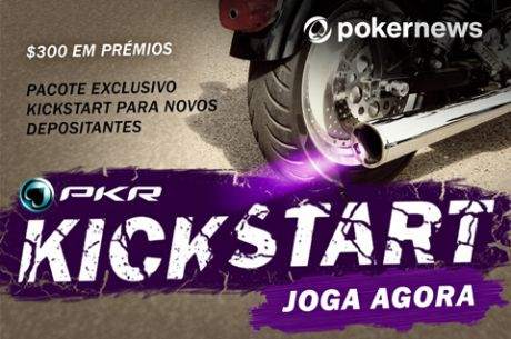 Pacote PokerNews PKR KickStart - Ganha $250 em Prémios