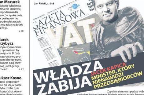 """Gazeta Finansowa miażdży Kapicę, """"nienawidzi przedsiębiorców"""""""