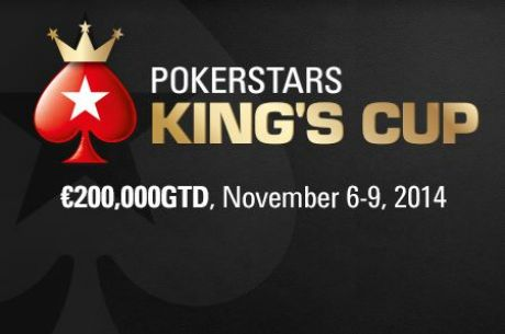 The €200,000 GTD PokerStars King's Cup Kicks Off Nov. 6