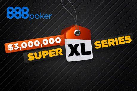 Kvalifikujte se na 888poke Super XL Series Main Event a hrajte o $1 Milion!
