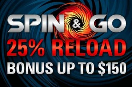 PokerStarsis Spin & Go reload boonus