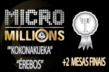 "MicroMillions ""The end"": kokonakueka 2º no Evento #97 & José..."