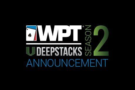 WPTDeepStacks Releases Season 2 Schedule; Calgary to Host Season-Ending Championship