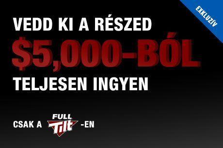 Még 2 napod van, hogy bejuss $5.000-os exkluzív Full Tilt freerollunkra!