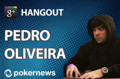Pedro Oliveira ao Vivo no Hangout PokerNews