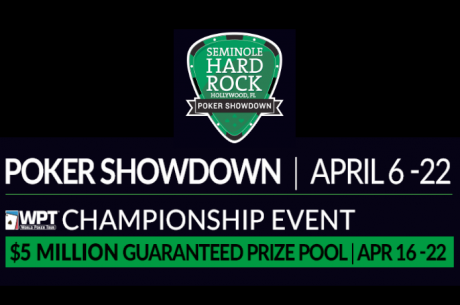 Seminole Hard Rock Poker Showdown April 6-22 with $5M Guarantee Championship Event